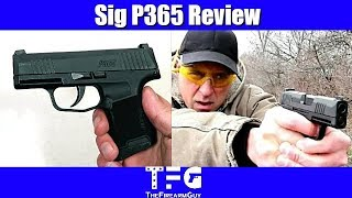 Sig P365 Review (Table & Range Shooting) - TheFireArmGuy