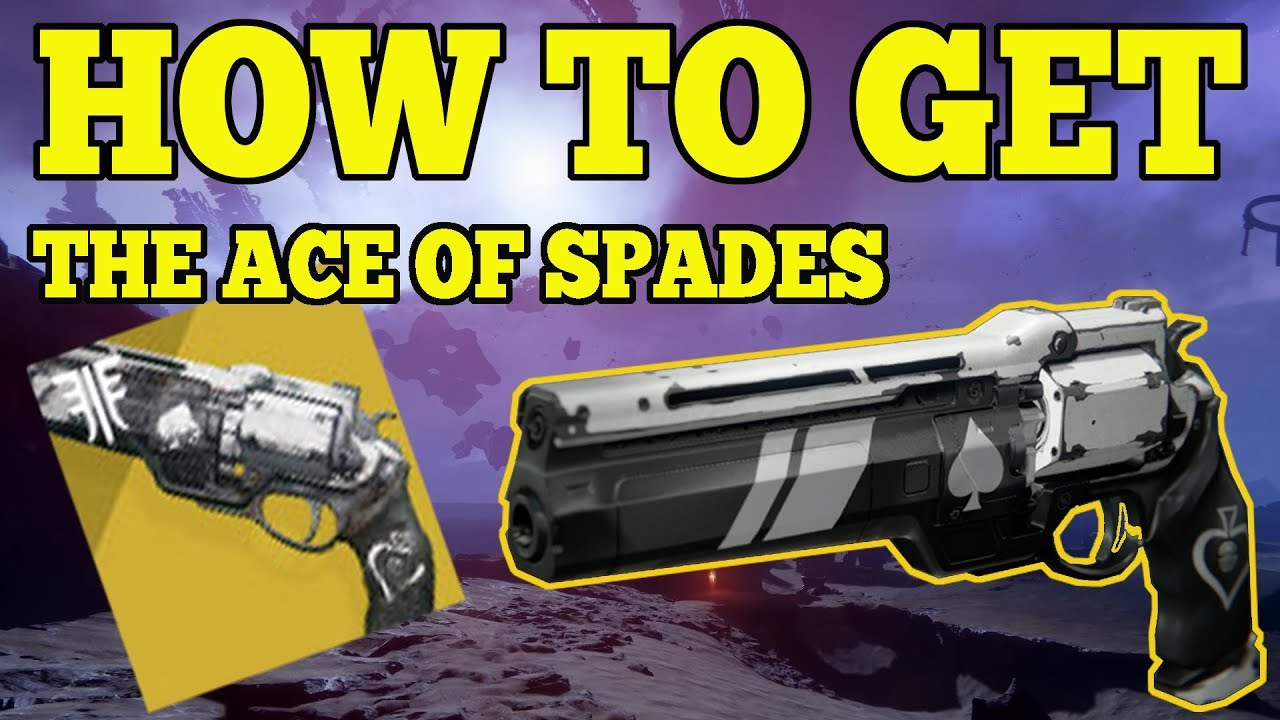Destiny 2 Forsaken : How To Get The Ace Of Spades Hand Cannon All Quest  Steps Caydes Will Questline