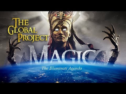 THE ARMY OF SATAN - PART 10 - Magic (The Global Project) - Illuminati Agenda