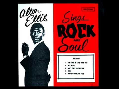 Alton Ellis   - Ain't That Loving You  1967