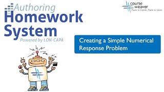 LON-CAPA Authoring #6: Creating a Simple Numerical Response Problem