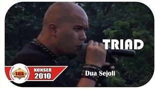 T.R.I.A.D - DUA SEJOLI (LIVE KONSER CIBUBUR 17 DESEMBER 2010)