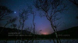 ASTROPILOT - Gravity free (remix live edit)