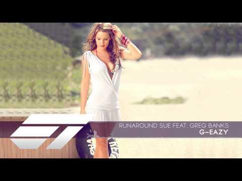 Runaround Sue (feat. Greg Banks) - G-Eazy