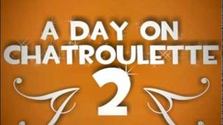 A day on ChatRoulette 2 [TRAILER]