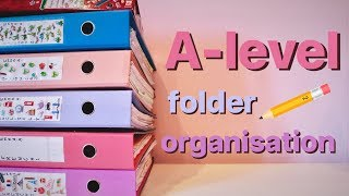 A-Level Folder Tour / School Organisation Tips 📚📝
