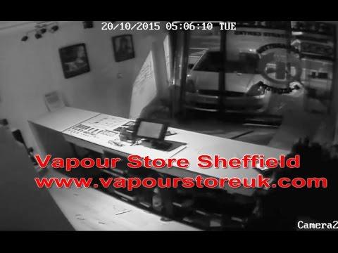 Vapour Store Sheffield - Theft