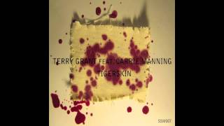 Terry Grant feat. Carrie Manning - Tigerskin (Original mix)