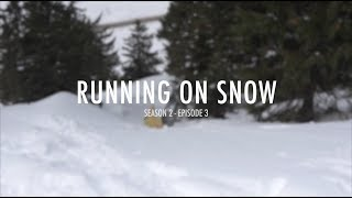 How To Trailrun [S2 - EP3] RUNNING ON SNOW   Salomon