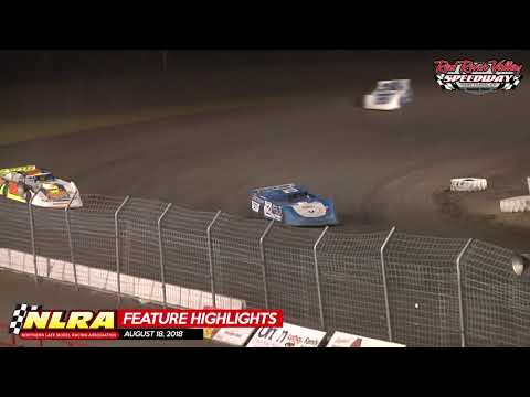 08.18.18 NLRA Highlights - Red River Valley Speedway