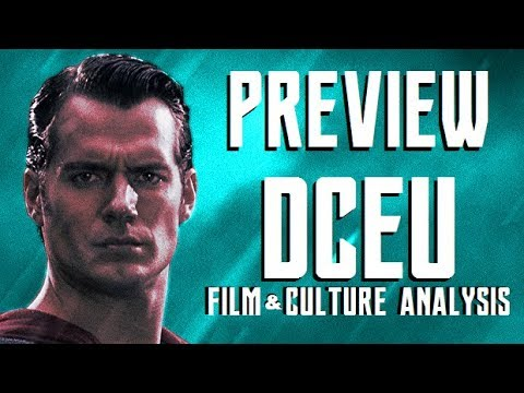 PREVIEW: DCEU Film & Culture Analysis (The First Five Minutes)