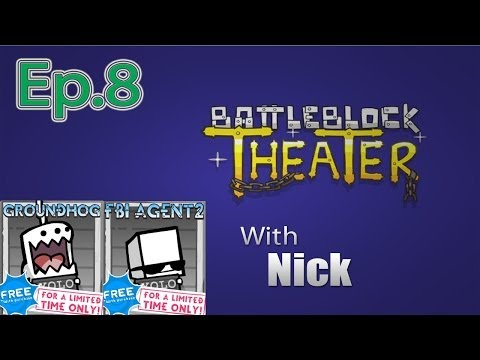 GROUNDHOG & FBI AGENT 2 BattleBlock Theater (Furbottoms Features) Ep. 8