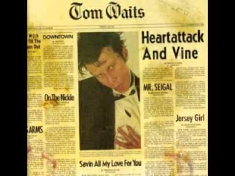 Tom Waits - Ruby's Arms