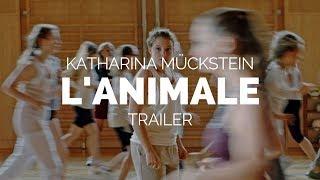 L´ANIMALE - Katharina Mückstein Film Trailer (Berlinale 2018)