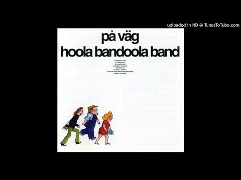 Hoola Bandoola Band - På Väg (1973) FULL ALBUM VINYL RIP