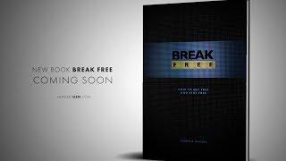 """""""Break Free"""" Book by Pastor Vlad  [ Coming Soon ]"""