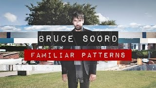 Bruce Soord - Familiar Patterns (from Bruce Soord)