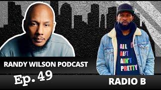 Episode 49:  Radio B