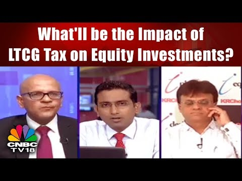 What'll be the Impact of LTCG Tax on Equity Investments? | Budget 2018-19 | CNBC TV18