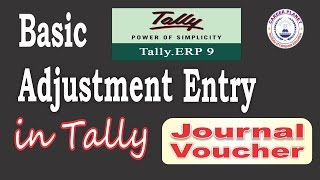 Basic Adjustment Entries in Tally ERP 9 DAY-9 |Journal Entries in Tally Hindi |Learn Tally ERP 9