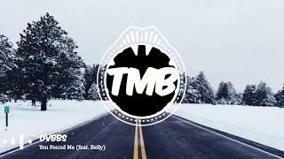 Baixar DVBBS - You Found Me (feat. Belly)   [TMB]