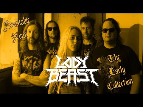 LADY BEAST The Early Collection!!!