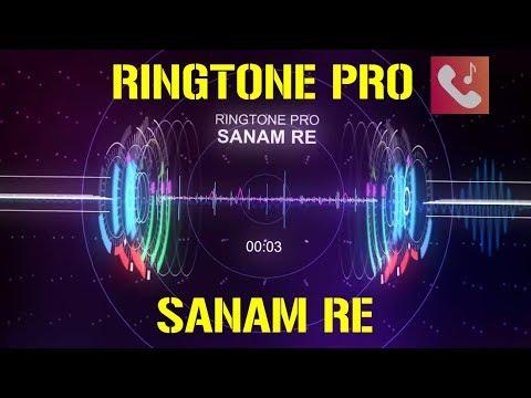SANAM RE Ringtone For Mobile || RINGTONE PRO || Free Ringtone