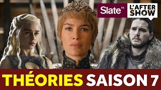 GAME OF THRONES SAISON 7 : THÉORIES (CERSEI, ARYA, JON SNOW...) - SPOILER ALERT