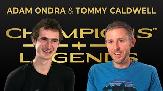 In conversation with Adam Ondra and Tommy Caldwell