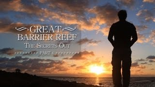 The Great Barrier Reef,The Secrets Out, Part 4