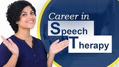 How to Become a Speech Therapist? - Job Description, Salary, Dream Job