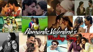 Valentine Mashup Song 2019 | Feel The Love | Best of Valentine | 14 February|  Song Find Out Think