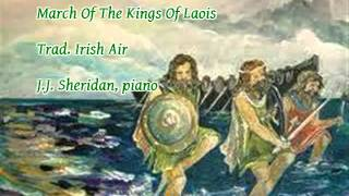 March Of The Kings Of Laois - Trad. Irish - J.J. Sheridan, piano