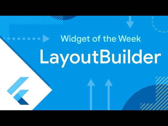 LayoutBuilder (Flutter Widget of the Week)