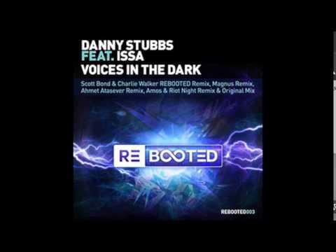Danny Stubbs feat Issa - Voices in The Dark (Ahmet Atasever Remix)