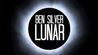 "Ben Silver ""Lunar"" November 2015 (Psychedelic Deep/Tech House DJ mix)"