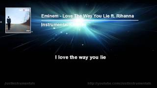 Eminem - Love The Way You Lie ft. Rihanna [Instrumental/Karaoke]