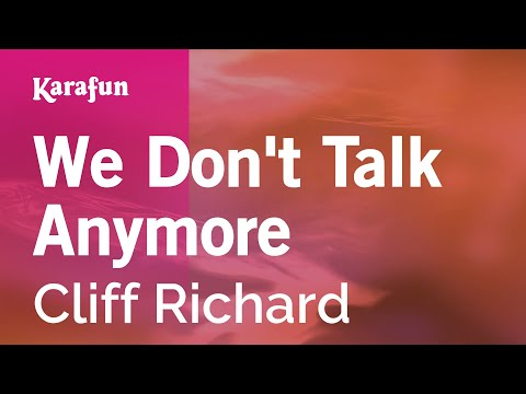 Karaoke We Don't Talk Anymore - Cliff Richard *