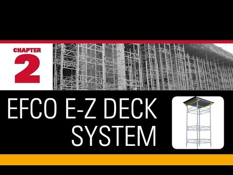 EFCO's Wrap Around Support with E-Z DECK