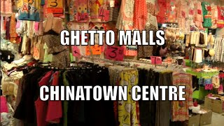 Ghetto Malls - Chinatown Centre