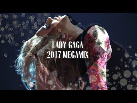 Lady Gaga: Megamix [2017]