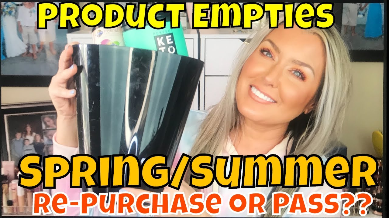 Product Empties Spring/ Summer 2020 | Would I purchase again or pass