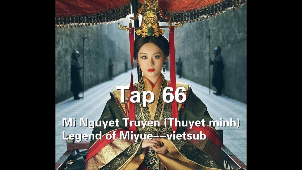Mị Nguyệt Truyện (Thuyết minh) Tập 66--Legend of Miyue--vietsub