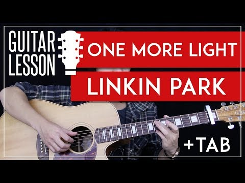 One More Light Guitar Tutorial - Linkin Park Guitar Lesson 🎸 |Chords + Tabs + Cover|