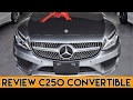 Review Mercedes C250 convertible