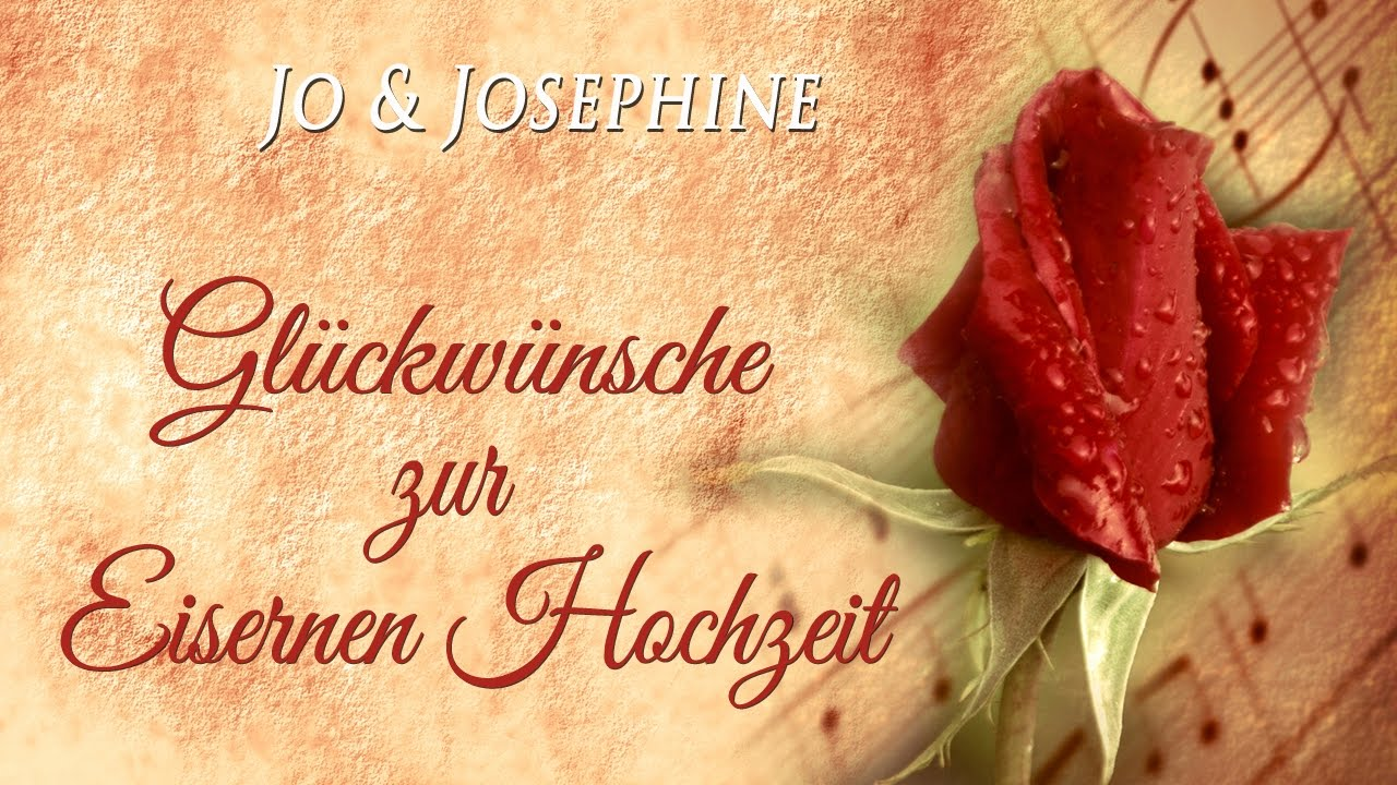 Glückwünsche Zur Eisernen Hochzeit