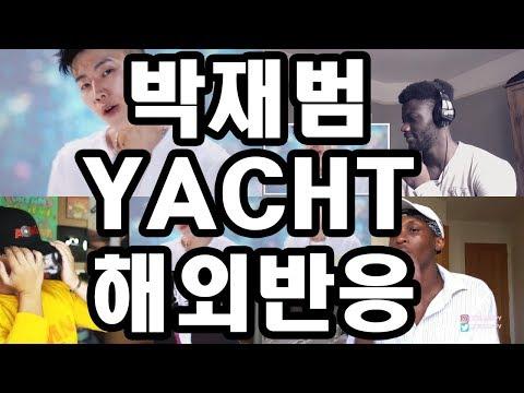박재범(Jay Park) - YACHT (Feat. Sik-k) 해외반응