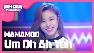 (episode-152) MAMAMOO - Um Oh Ah Yeh (음오아예)