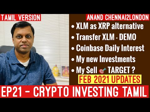 EP21 Crypto Currency Tamil| XRP Alternative XLM DEMO| Coinbase Interest| New Crypto| Top 5 Prices