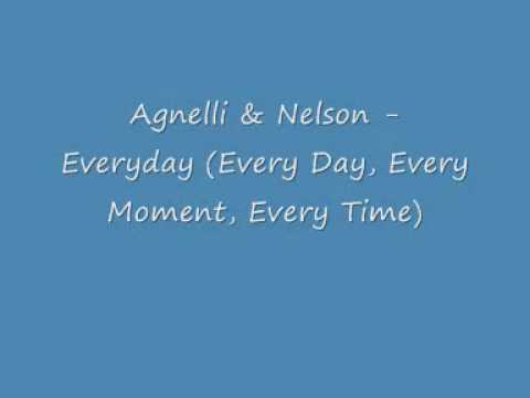 Agnelli & Nelson - Everyday (Vocal Every Moment Every Time)
